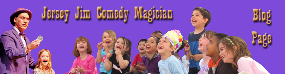 Jersey Jim Comedy Magician Blog